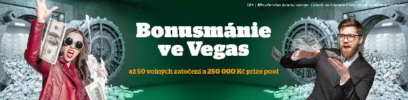BONUSMÁNIE ve Vegas